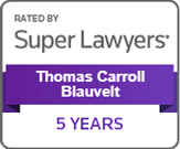 Rated By Super Lawyers | Thomas Carroll Blauvelt | 5 years